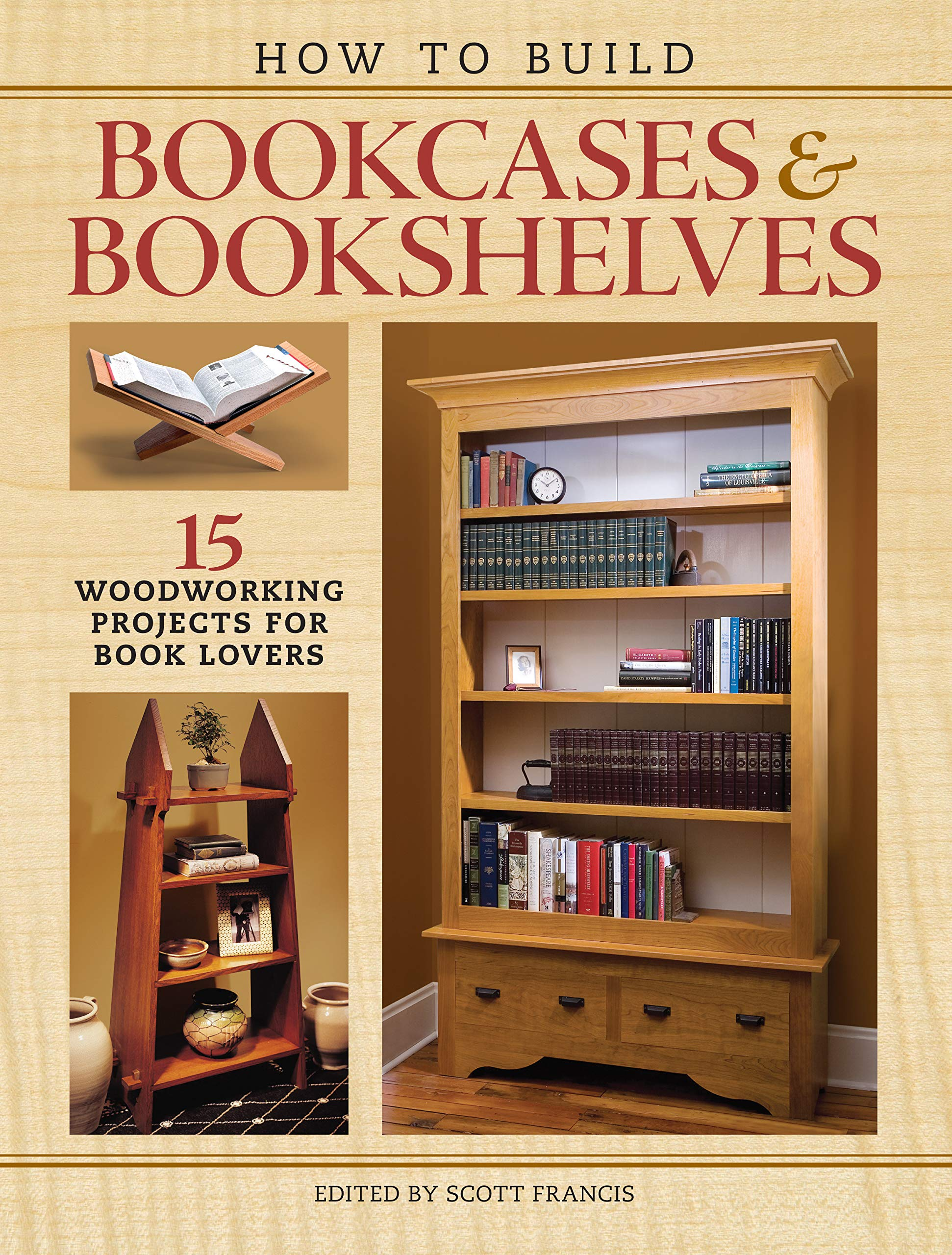 How To Build Bookcases & Bookshelves: 15 Woodworking