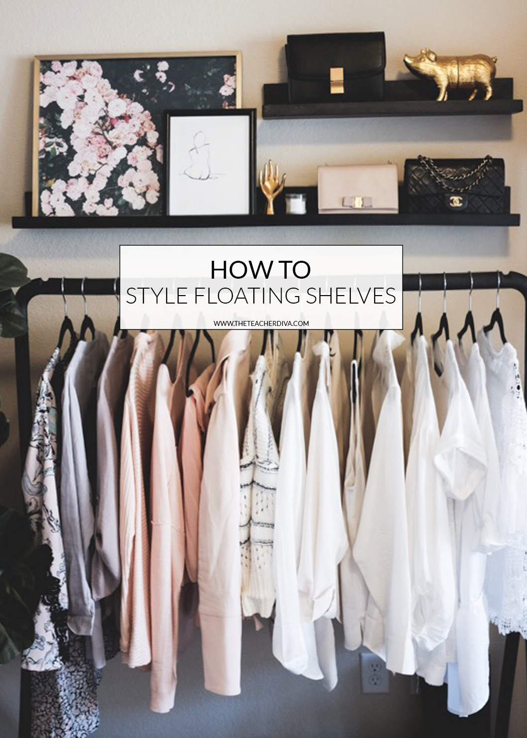 How To Style Floating Shelves | The Teacher Diva: A Dallas Fashion