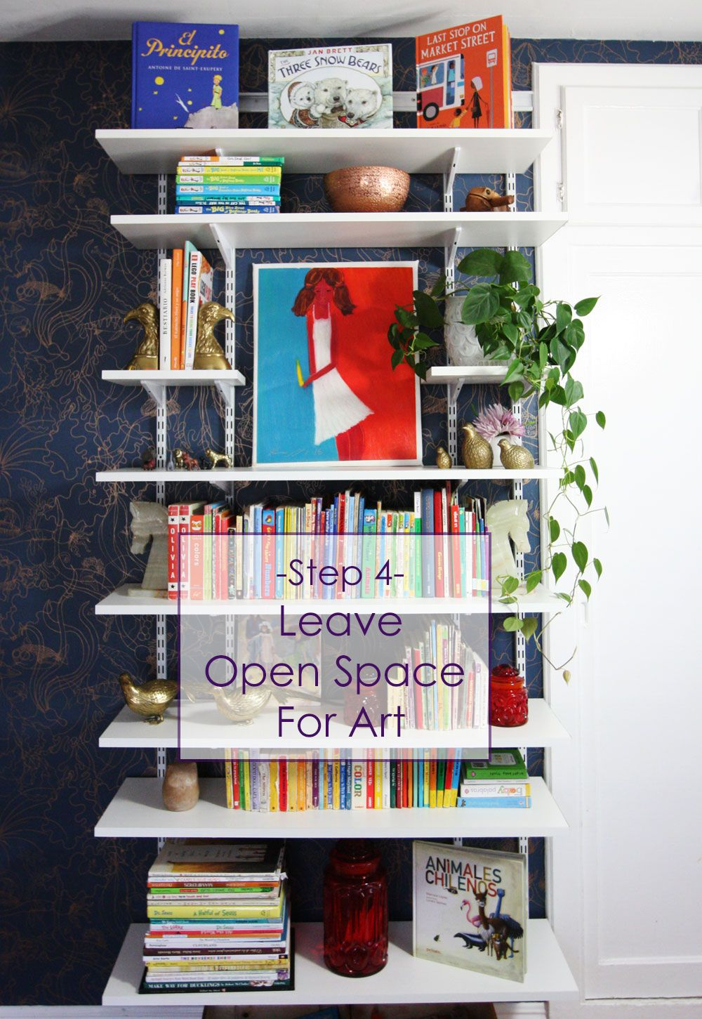 7 Steps To Eye-catching Bookshelves | Blogger Home Projects We Love