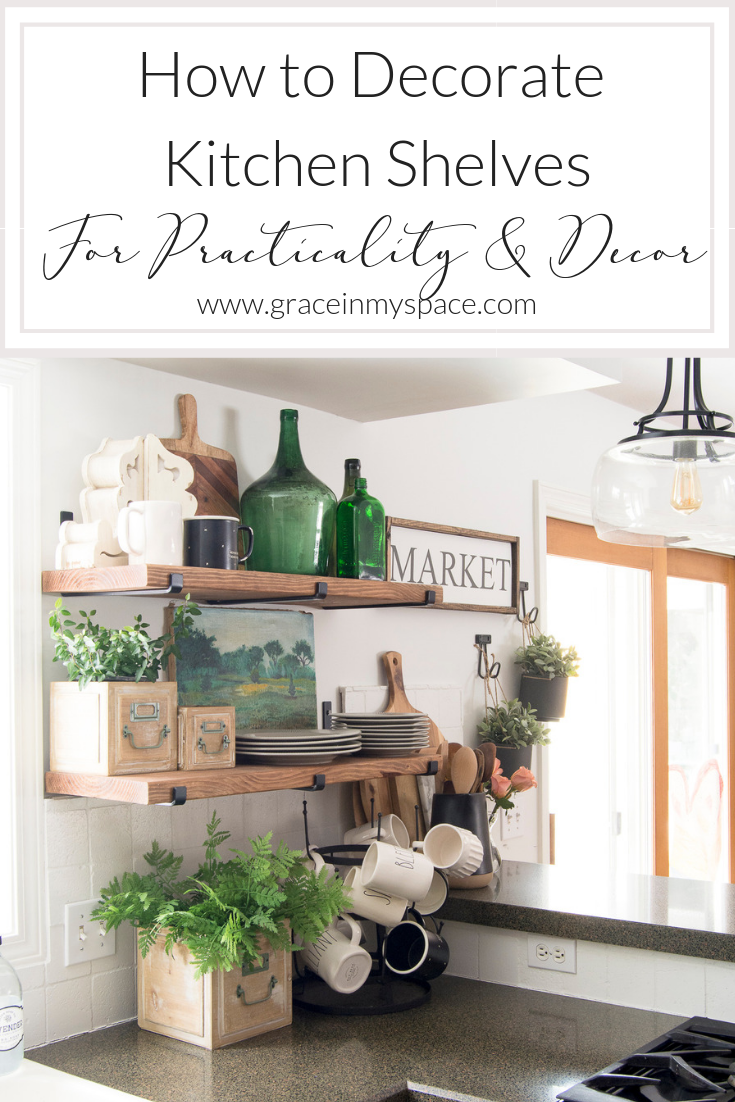 How To Decorate Kitchen Shelves   Grace In My Space Blog   Kitchen