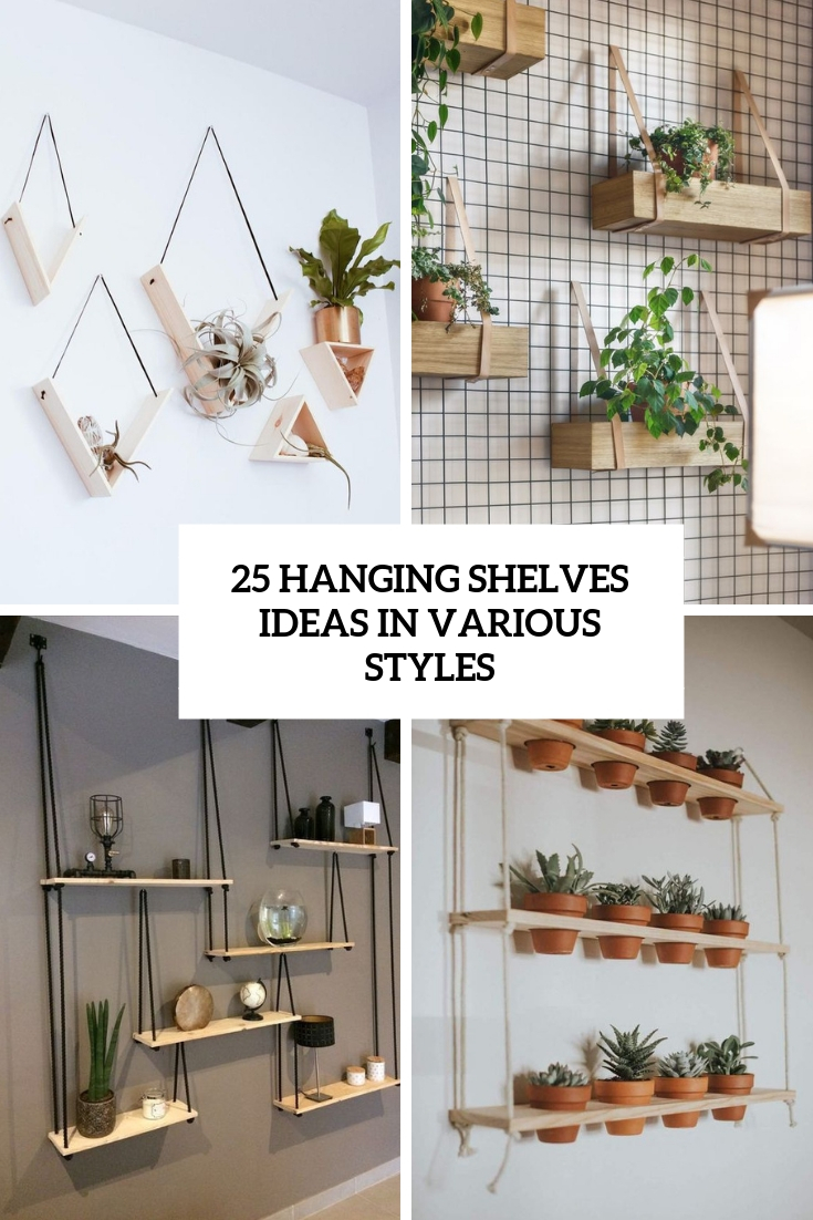 25 Hanging Shelves Ideas In Various Styles - Digsdigs